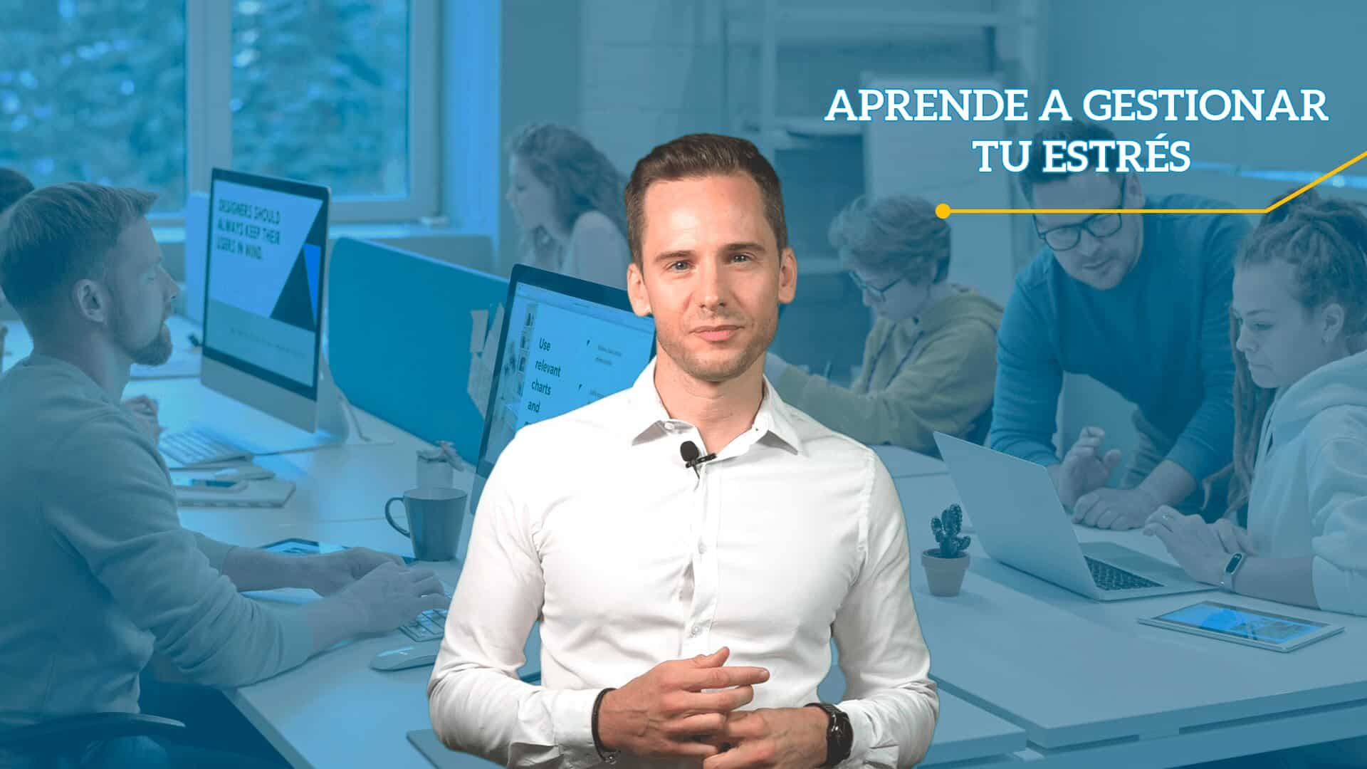 Curso online de gestión del estrés laboral